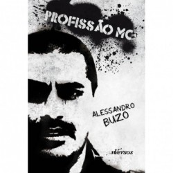 Profissão MC - Buzo,...