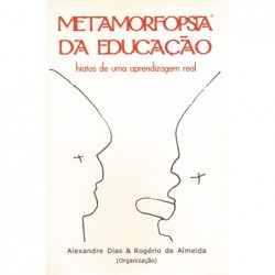 Metamorfopsia da educação -...