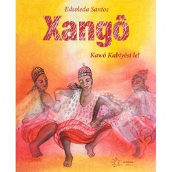 Xangô - Santos, Edsoleda...